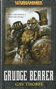 Grudge Bearer by Gav Thorpe Warhammer Fantasy book paperback